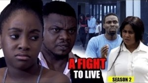 Video: A Fight To Live Season 2 - 2018 Latest Nigerian Nollywood Movie